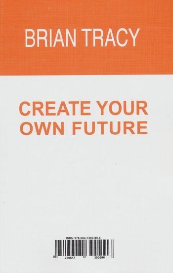 آینده خود را خلق كنید